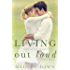 Living Out Loud (The Living Series Book 2)