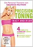 Die Tracy Anderson Methode - Precision Toning