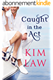 Caught in the Act (The Davenports Book 2) (English Edition)