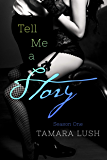 Tell Me a Story: Season One (The Story Series Book 1) (English Edition)
