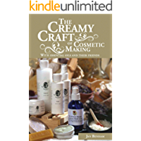 The Creamy Craft of Cosmetic Making with Essential Oils and their friends