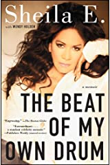 The Beat of My Own Drum: A Memoir Kindle Edition