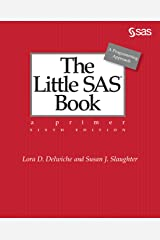 The Little SAS Book: A Primer, Sixth Edition Kindle Edition