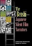 The Benshi-Japanese Silent Film Narrators