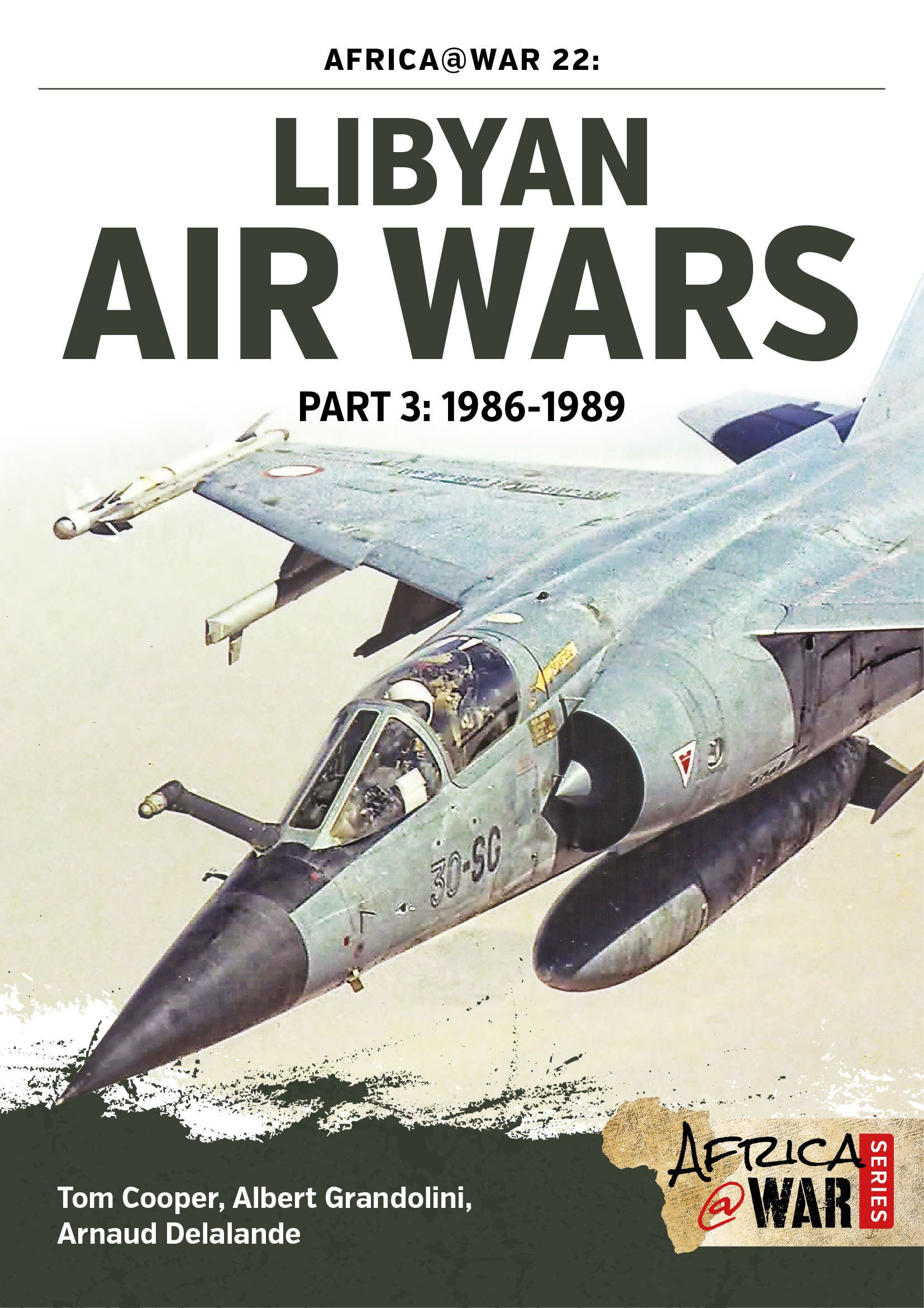 Libyan Air Wars. Part 3: 1986–1989 (Africa@War) PDF