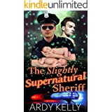 The Slightly Supernatural Sheriff: M/M Shifter Mpreg Romance (Lone Wolves Ranch Book 3)