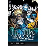 Quantum and Woody by Priest & Bright Volume 3: And So… (Priest & Brights Quantum & Woody Tp)