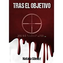 Tras el objetivo (Spanish Edition) Jul 22, 2017