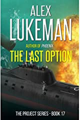 The Last Option (The Project Book 17) Kindle Edition