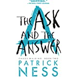 The Ask and the Answer (Chaos Walking Book 2)