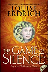 The Game of Silence (Birchbark House Book 2) Kindle Edition