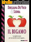 Il bigamo (Passioni Romantiche)