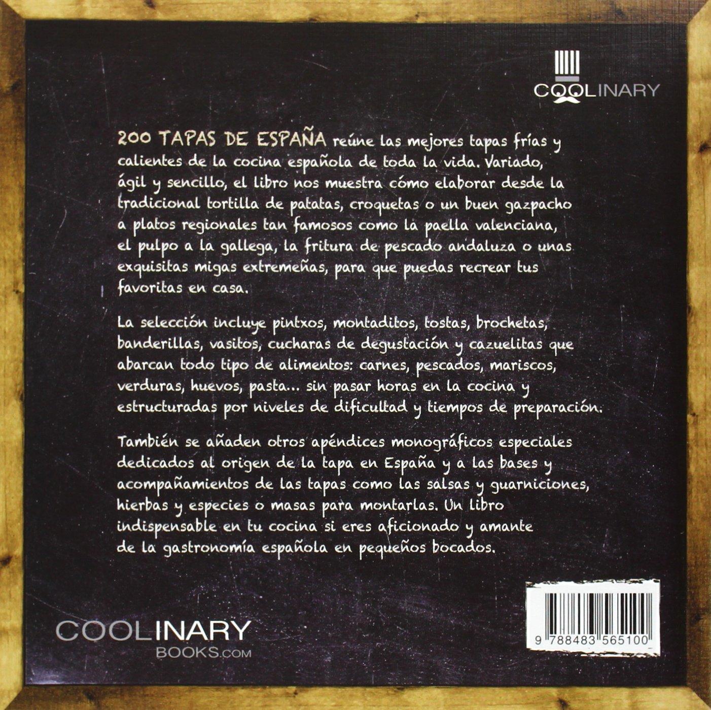 200 Tapas De España: Sus Ingredientes, Sus Fotos Y Sus Recetas Coolinary: Amazon.es: Acosta Pérez, Alberto de Jesús: Libros