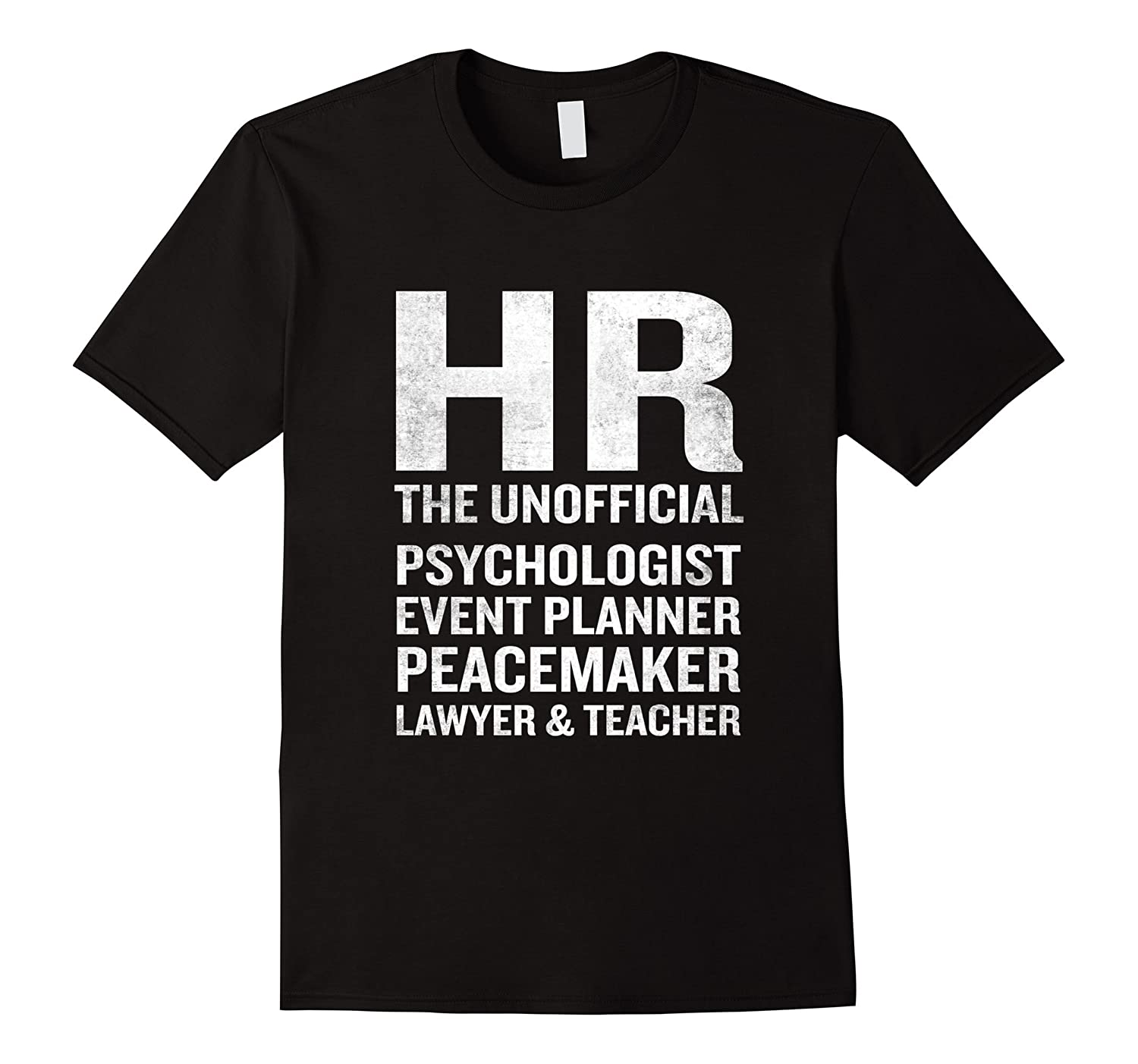 Human Resources T-Shirt Funny HR Unofficial Quote Job Joke-TH