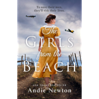 The Girls from the Beach: Another gripping, emotional historical novel from USA Today bestselling author of The Girl…