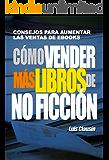 Cómo vender más libros de no ficción: Consejos para aumentar las ventas de ebooks