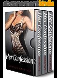 Her Confession (Three Book Bundle) (English Edition)