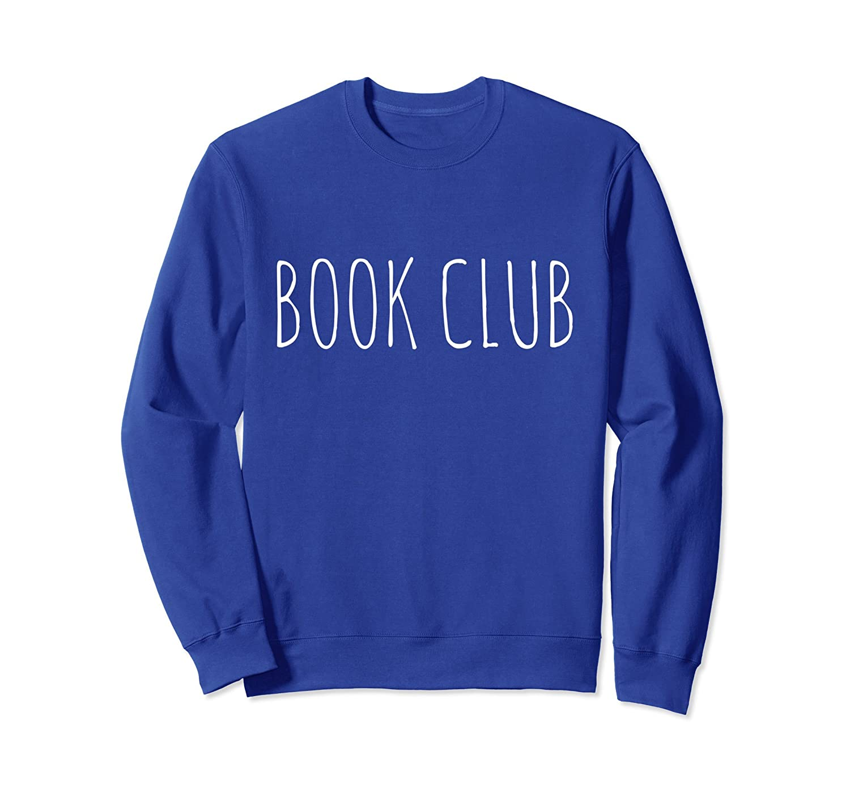 Book Club Sweatshirt – Reading Lover's Gift Women Men Youth-Newstyleth
