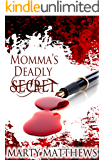 Momma's Deadly Secret