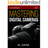 Mastering Digital Cameras: An Illustrated Guidebook (Digital Photography 1) book cover
