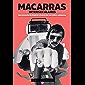 Macarras interseculares: Una historia de Madrid a través de sus mitos callejeros (general) (Spanish Edition)