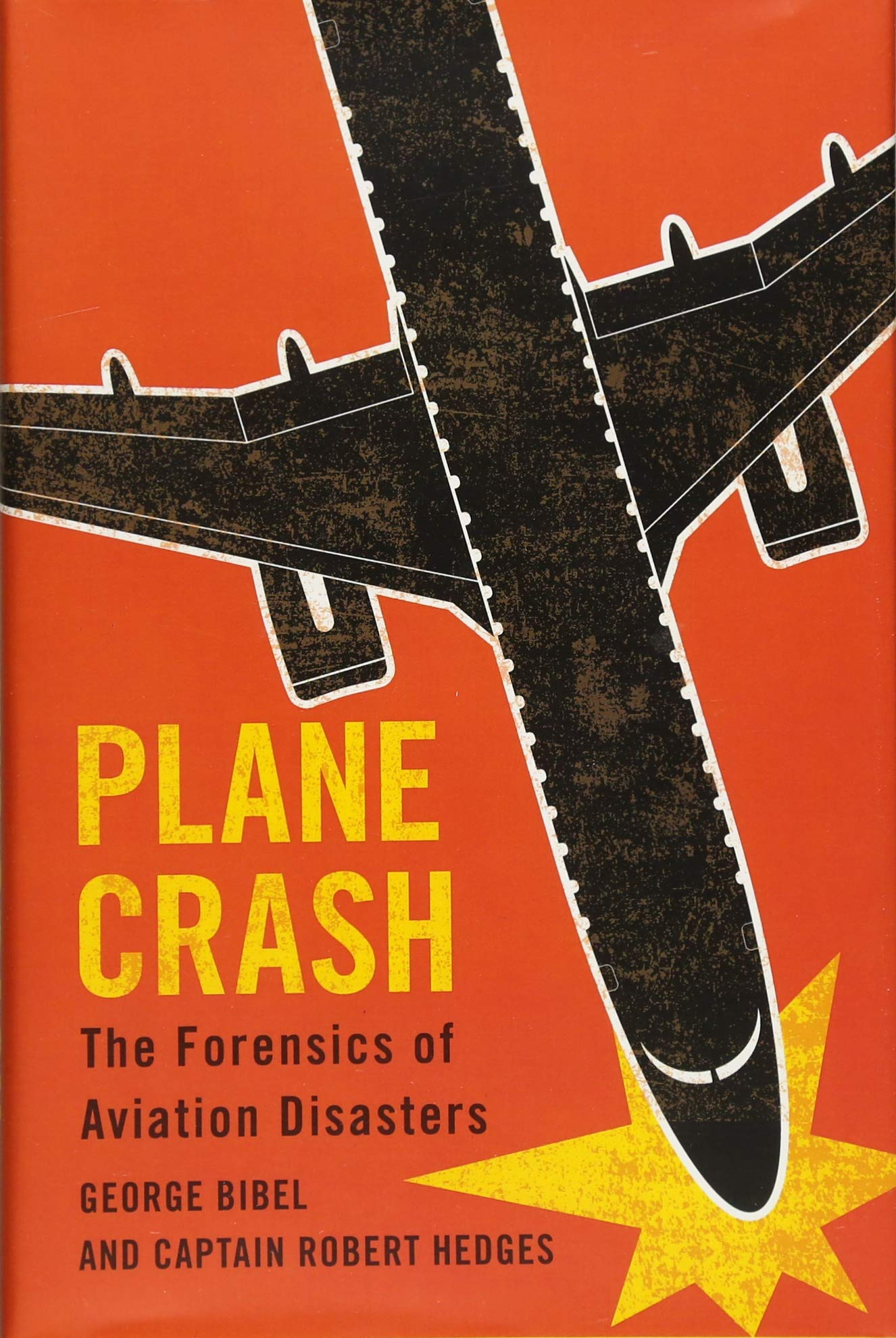 Plane Crash: The Forensics of Aviation Disasters: George