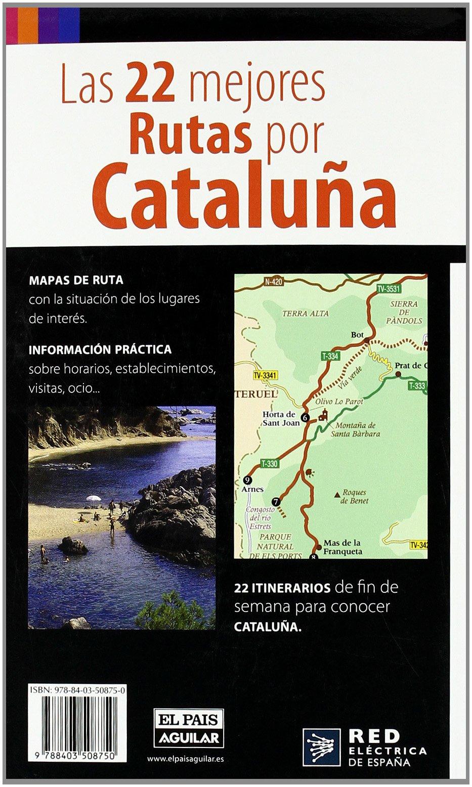 LAS 22 MEJORES RUTAS POR CATALUÑA (Viajes y rutas): Amazon.es ...