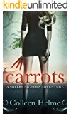 Carrots: A Shelby Nichols Adventure