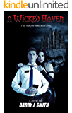 A Wicked Haven: Pray that you make it out alive... (Sky Kill Assassins Book 1)