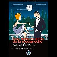 Diez minutos antes de la medianoche: Novela para muchachas y hombres tímidos (Breviarios de Rey Lear nº 44) (Spanish Edition)