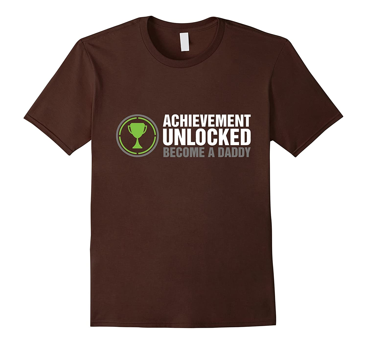 Achievement Unlocked Become A Daddy T-Shirt-TH