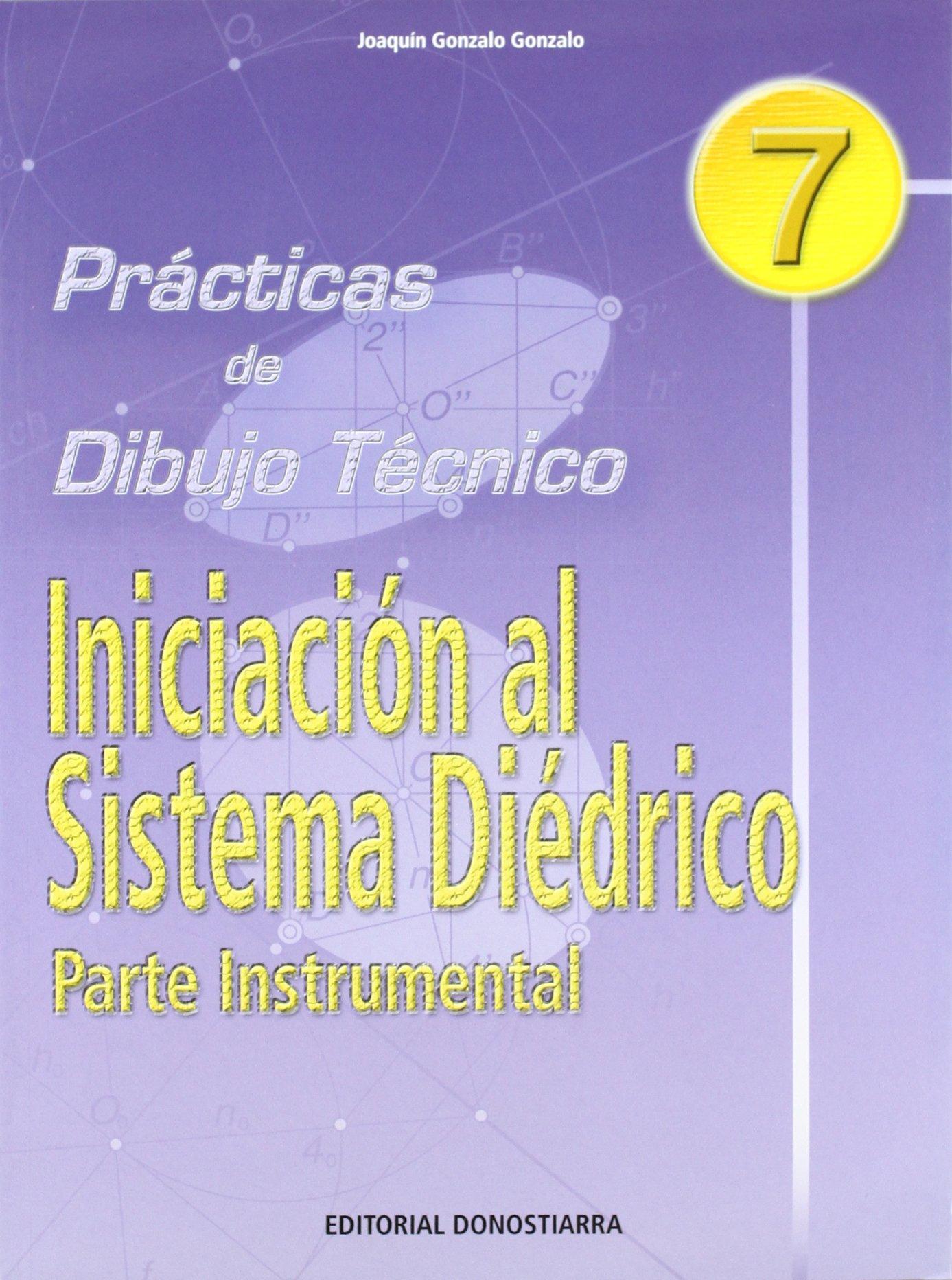 Prácticas de dibujo, n. 7 : sistema diédrico (Spanish) Paperback