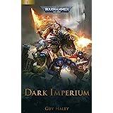 Dark Imperium (Dark Imperium: Warhammer 40,000 Book 1)