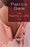 The Facts of Life: A Novel