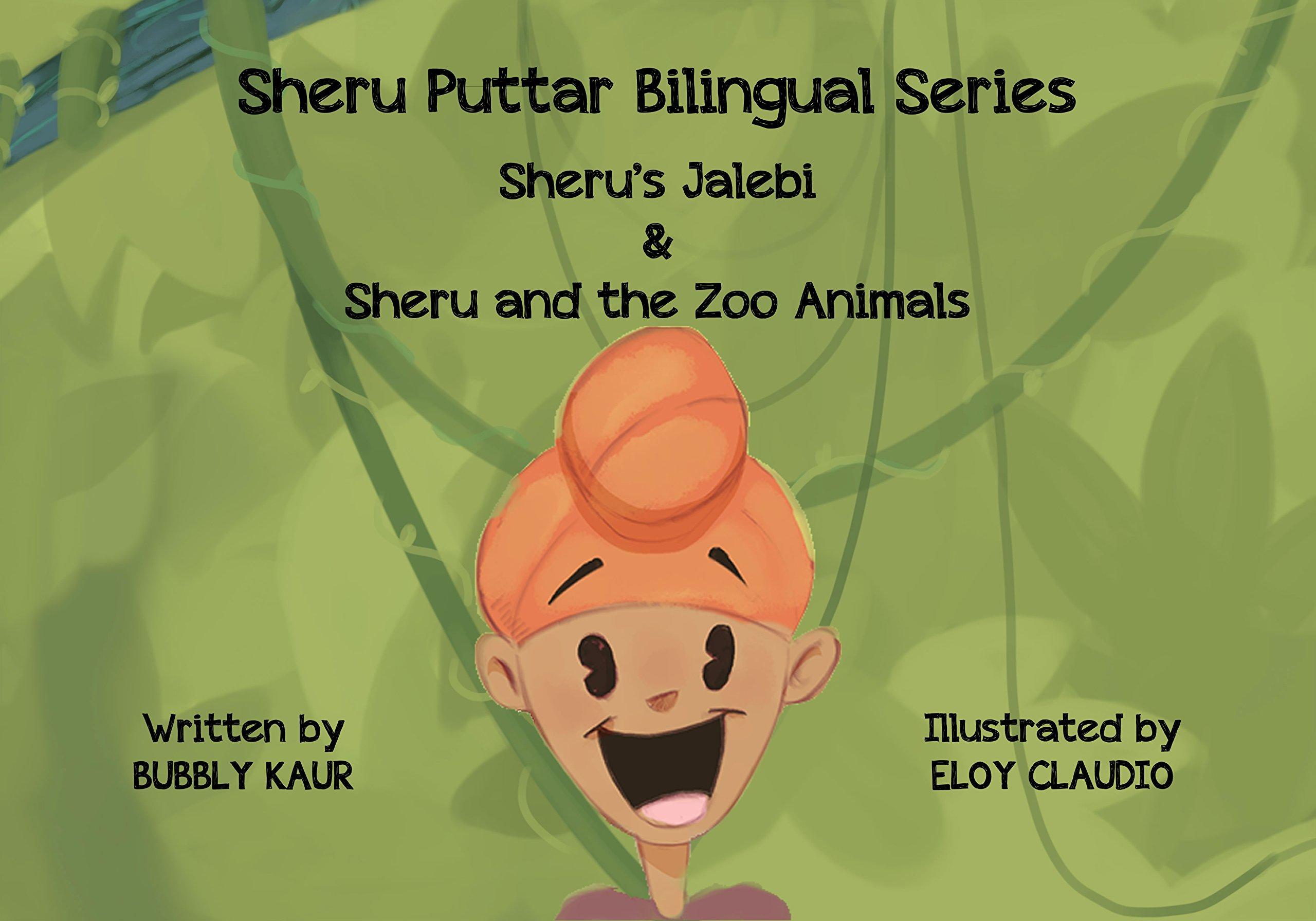 Sheru's Jalebi & Sheru and the Zoo Animals pdf epub
