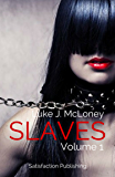 Slaves: Volume 1