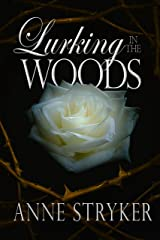 Lurking in the Woods (Beyond the Veil Book 1) Kindle Edition
