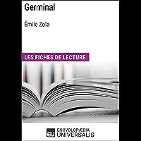 Germinal d'Émile Zola: Les Fiches de lecture d'Universalis (French Edition)