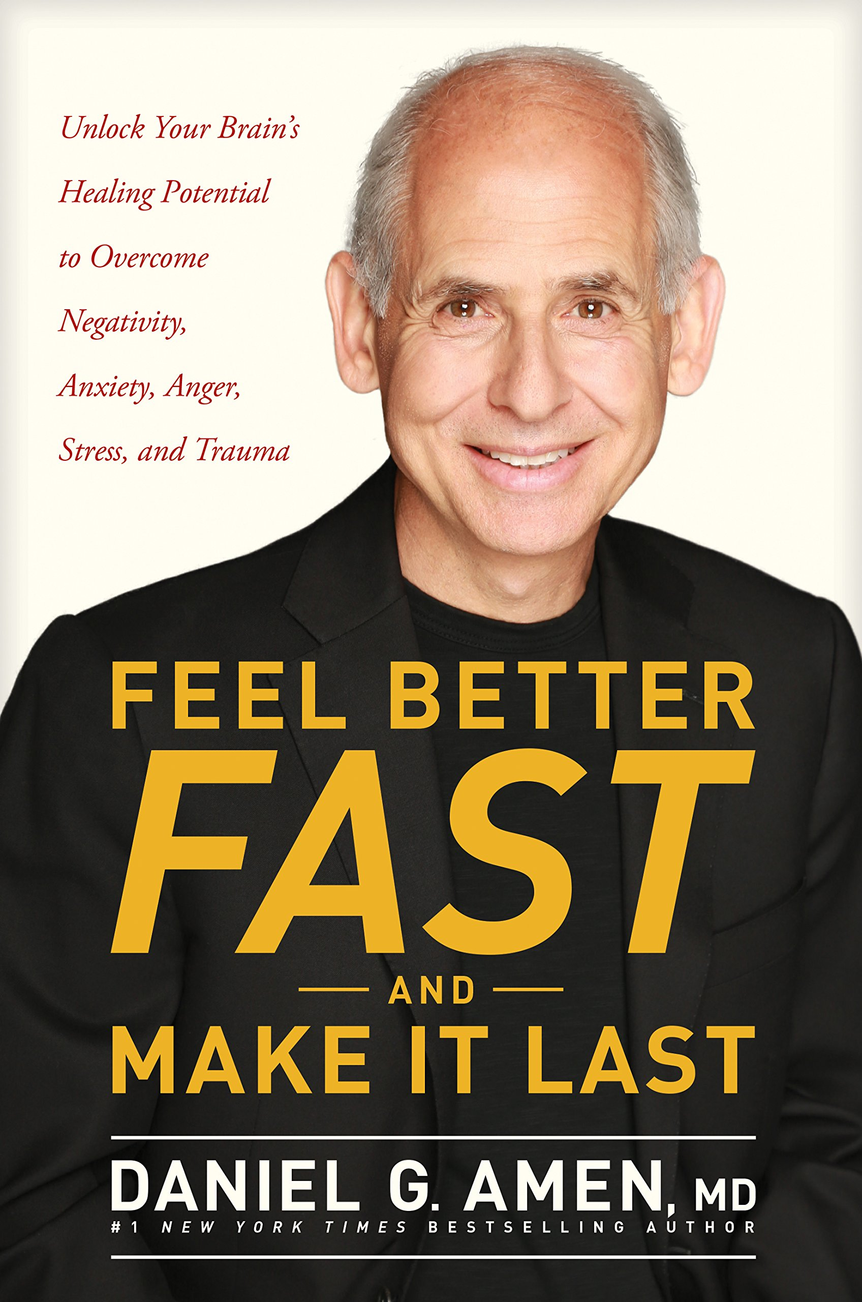 Feel Better Fast and Make It Last: