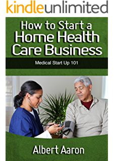 Amazon.com: HOME CARE HOW TO - The Guide To Starting Your Senior ...