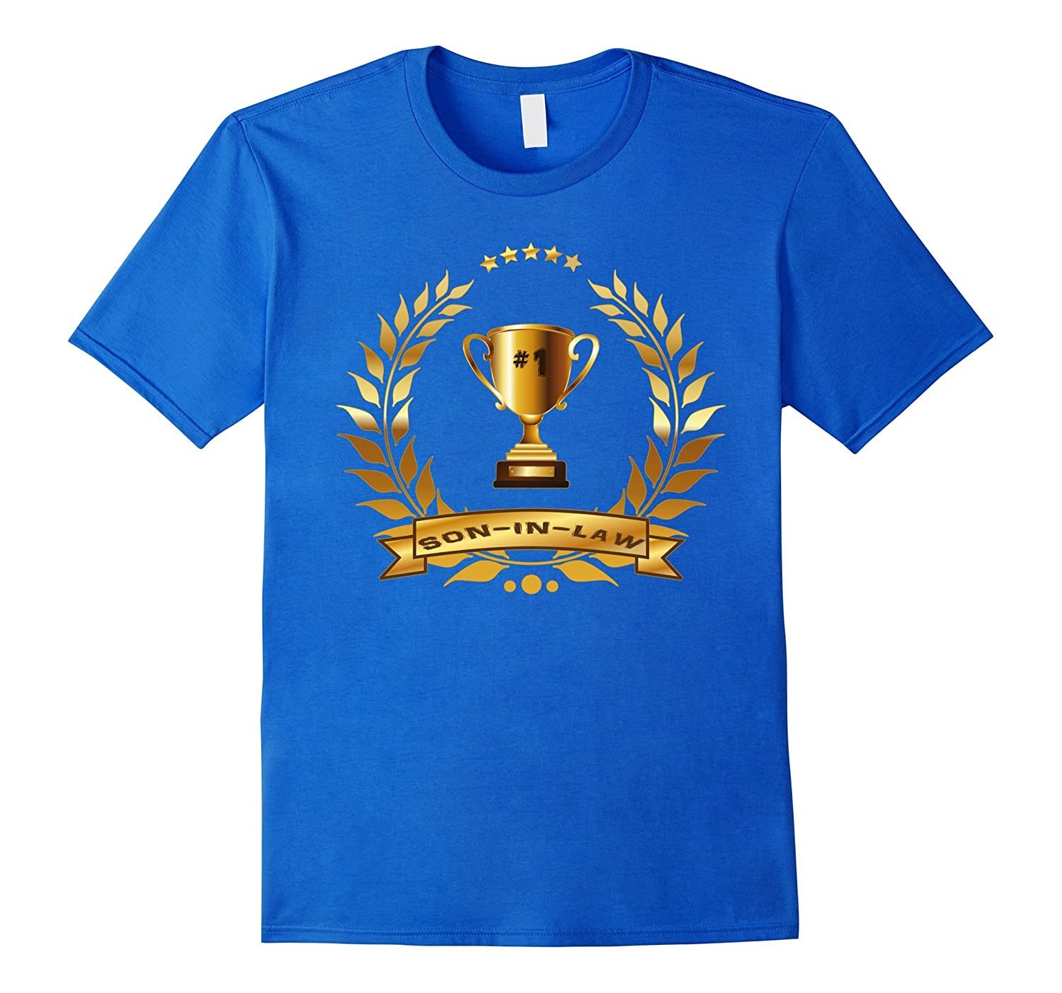 #1 Son-In-Law T-Shirt With Trophy-Gift For Best Son-In-Law-TH
