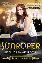 Sunroper (Goddesses Rising Series Book 3) Kindle Edition
