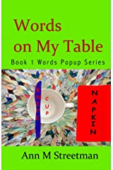 Words on My Table Kindle Edition