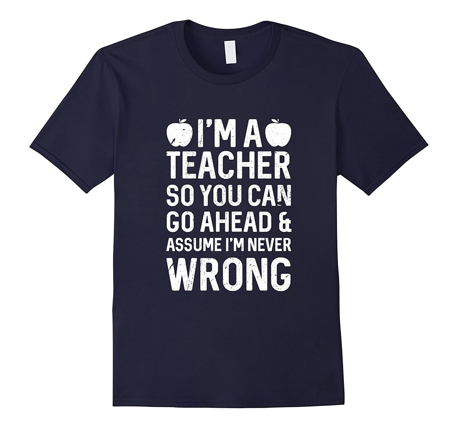 Best Seller:I'm a teacher so you can assume new latest funny-BN