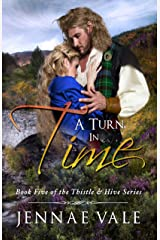 A Turn In Time: Book 5 of The Thistle & Hive Series Kindle Edition
