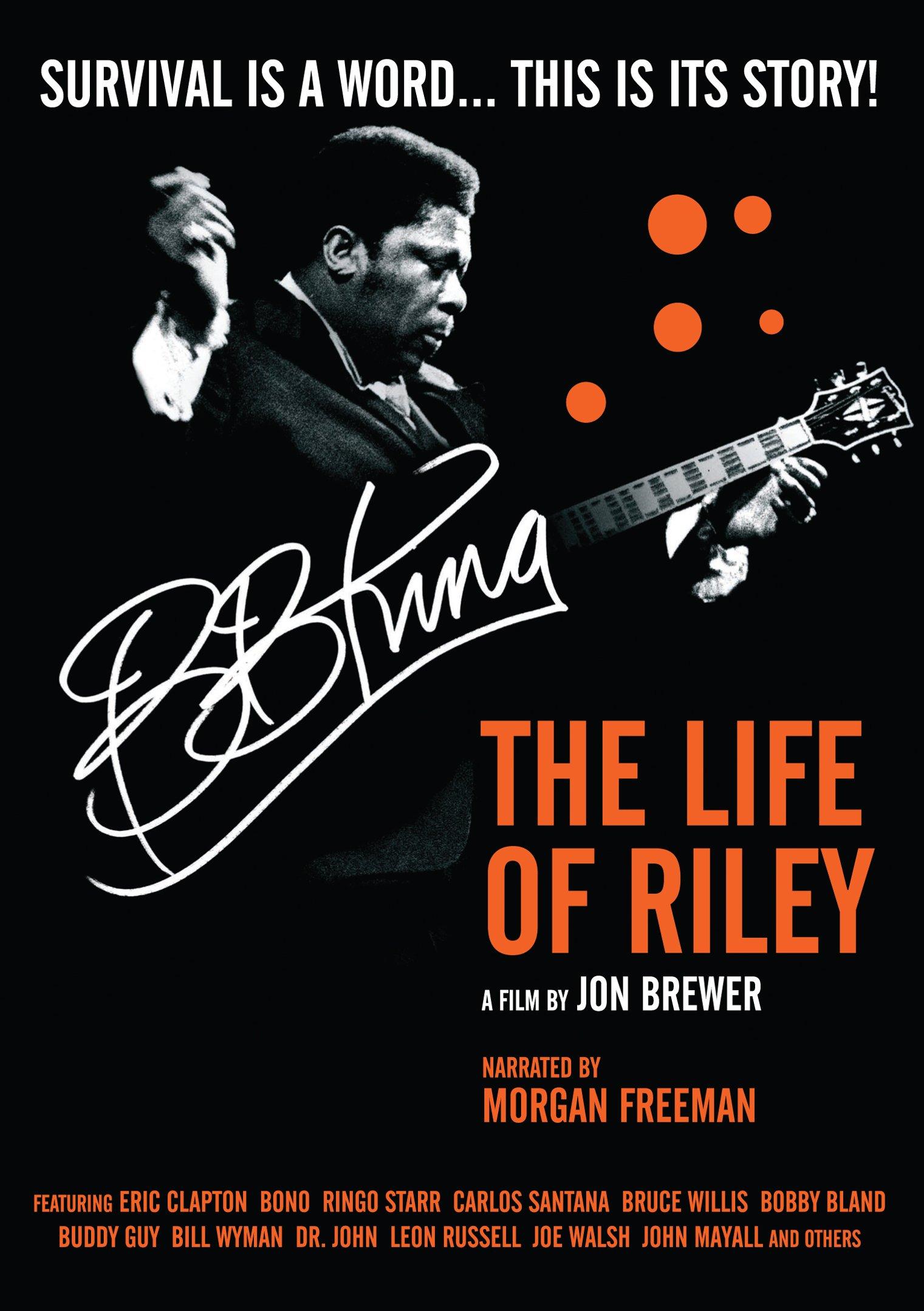 DVD : Morgan Freeman - B.B. King: The Life of Riley (DVD)