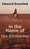 in the Name of the Kimberley