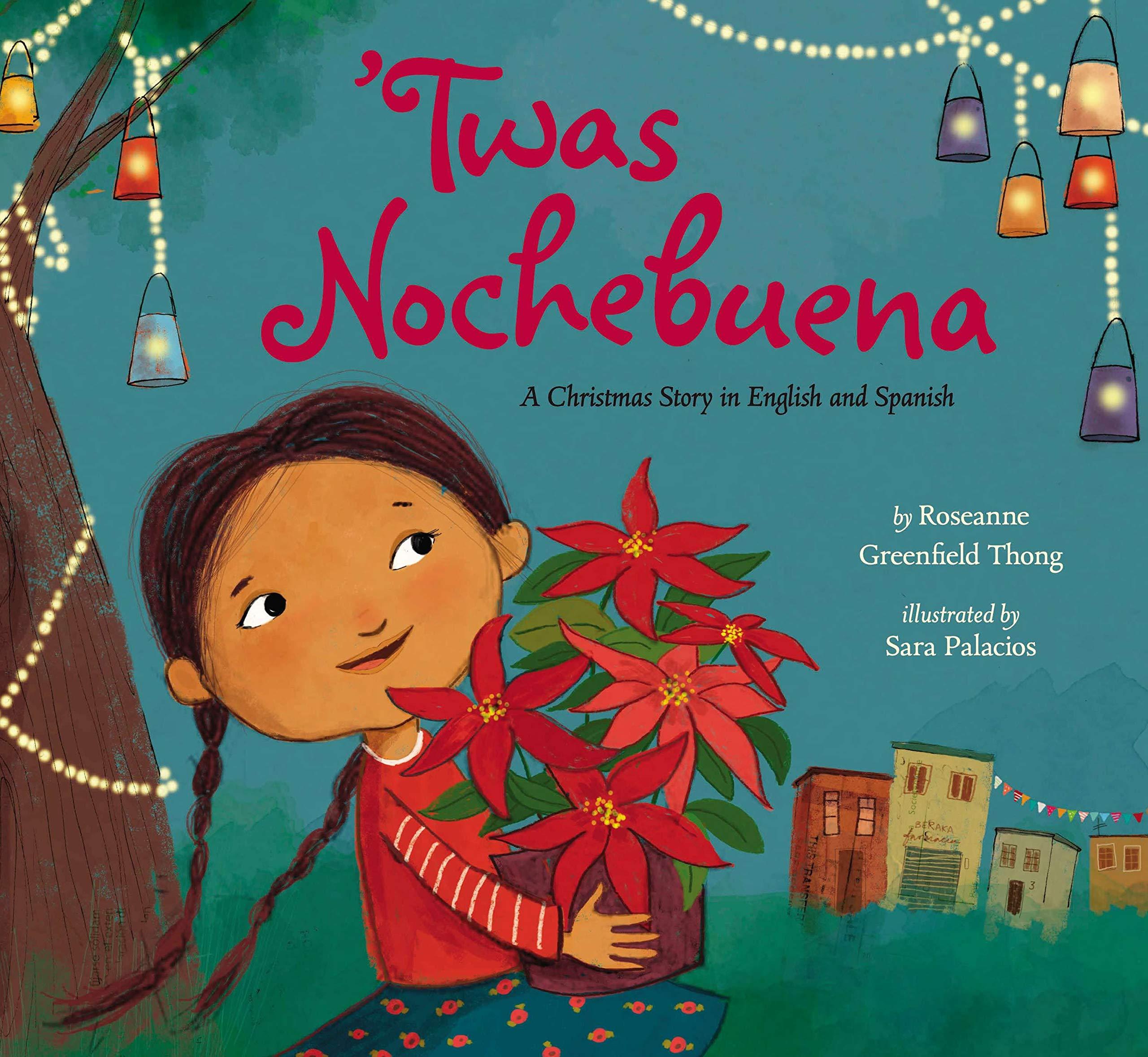 Twas Nochebuena: Greenfield Thong, Roseanne, Palacios, Sara: 9780670016341:  Amazon.com: Books