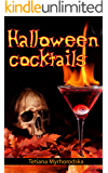 Halloween cocktails: 50 of the best Halloween Cocktails: Jack-o'-Lantern Halloween Cocktail, Alcoholic and Non Alcoholic