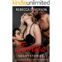 Erotica Short Stories - The Ultimate Collection - Volume 1: 20 Explicit Forced Rough Short Stories - Menage Romance, Hotwife, Cuckhold Brats, Bicurious, Daddy, Virgin & More...